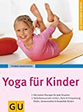 Yoga für Kinder (GU Ratgeber Kinder)