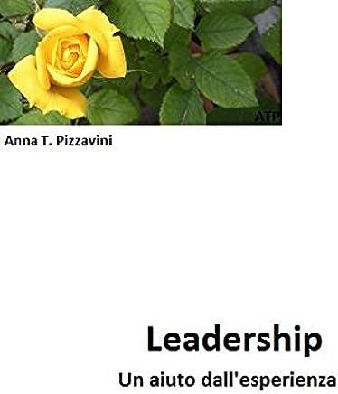 Leadership: Un aiuto dallesperienza