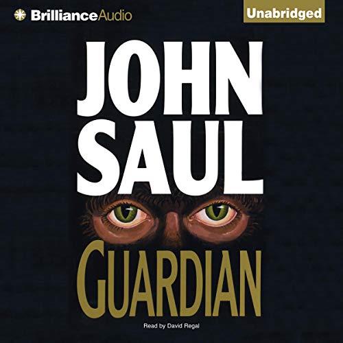 Guardian Audiobook By John Saul cover art
