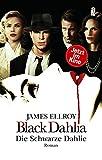 Black Dahlia - Die schwarze Dahlie: Roman zum Film (Das L.A.-Quartett, Band 1) - James Ellroy
