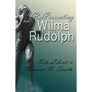 (Re)Presenting Wilma Rudolph (Sports and Entertainment)