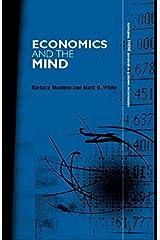Economics and the Mind (Routledge INEM Advances in Economic Methodology) Kindle Edition