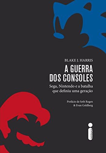 A guerra dos consoles (Portuguese Edition) eBook: Harris, Blake J.: Amazon.es: Tienda Kindle