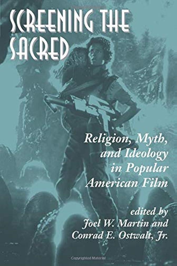 すりハイブリッド会話型Screening The Sacred: Religion, Myth, And Ideology In Popular American Film