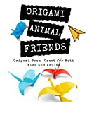 Origami Animal Friends: Origami Book ,Great for Both Kids and Adults