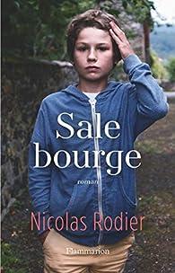 Sale bourge par Nicolas Rodier
