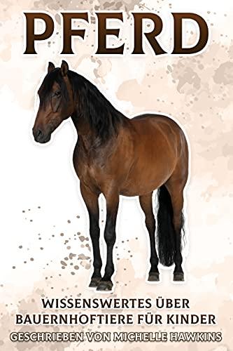 Pferd: Wissenswertes über Bauernhoftiere für Kinder #3