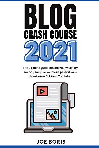 Blog Crash Course 2021