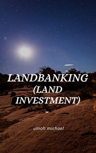 land banking: land investment (English Edition)