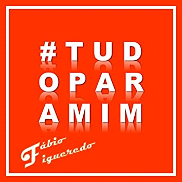 #Tudoparamim