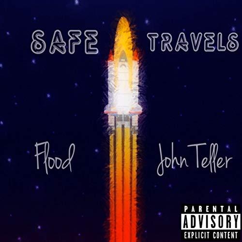 Safe Travels [Explicit]