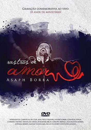 Asaph Borba - Asaph Borba - Rastros De Amor - [DVD]