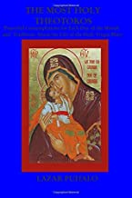 The most Holy Theotokos: Prayerful Contemplations for each day of the month and the tradition about the life of the holy Virgin Mary