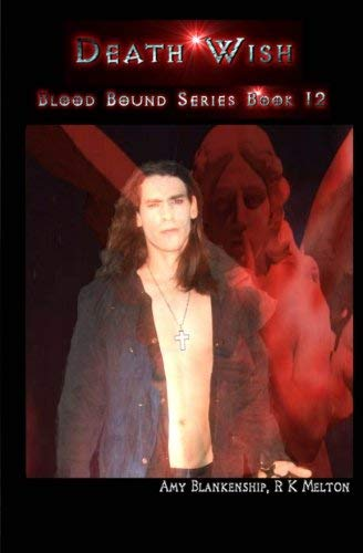 [(Death Wish : Blood Bound Series Book 12)] [By (author) Amy Blankenship ] published on (June, 2014)