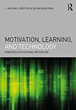 Motivation, Learning, and Technology: Embodied Educational Motivation (Interdisciplinary Approaches to Educational Technology)