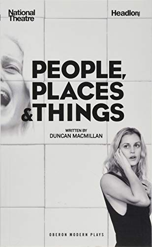 Compare Textbook Prices for People, Places & Things Oberon Modern Plays  ISBN 9781783199099 by Macmillan, Duncan