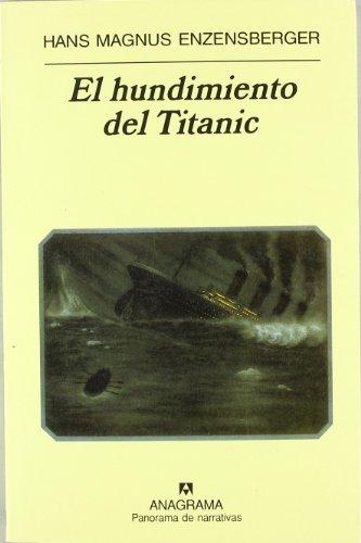 El hundimiento del Titanic (Panorama de narrativas)