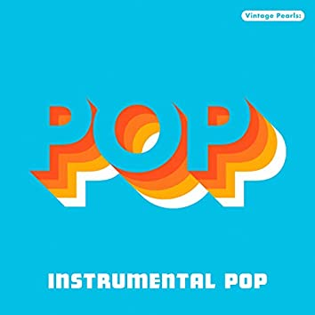 Vintage Pearls: Instrumental Pop