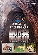 Exploring Evidence-Based Horsemanship by Martin Black