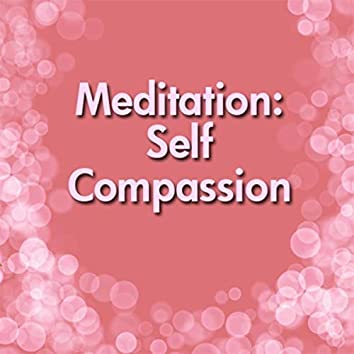Meditation: Self Compassion (feat. Kevin MacLeod)