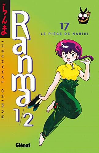 Ranma 1/2 - Tome 17: Le Piège de Nabiki