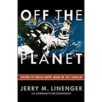 Off the Planet: Surviving Five Perilous Months Aboard the Space Station Mir【洋書】 [並行輸入品]