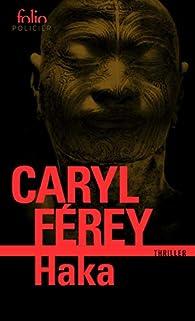 Haka par Caryl Férey