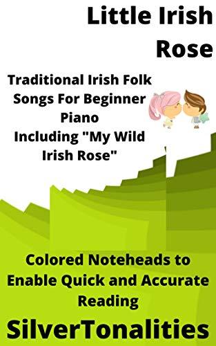 The Little Irish Rose for Beginner Piano