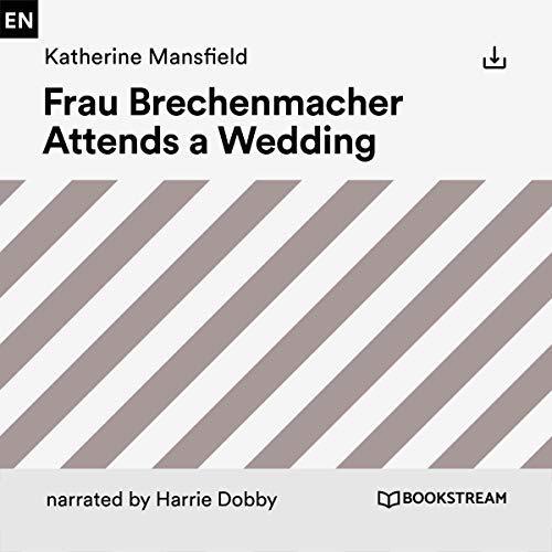 Frau Brechenmacher Attends a Wedding cover art