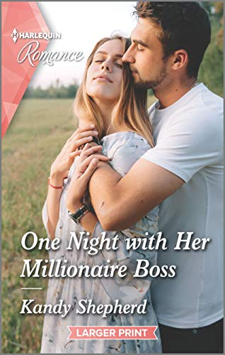 One Night With Her Millionaire Boss by Kandy Shepherd