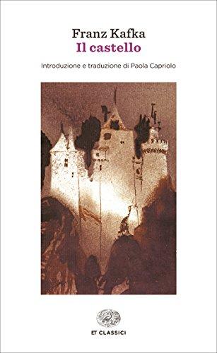 Il castello (Einaudi tascabili. Classici Vol. 984)