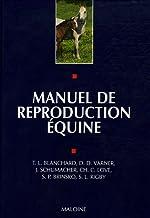 Manuel de reproduction équine de Terry L. Blanchard