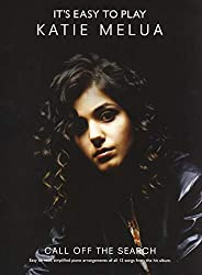 It\'s Easy To Play Katie Melua: Call Off The Search. Partitions pour Piano, Chant et Guitare