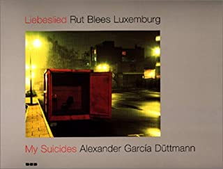 Leibeslied, Photographs by Rut Blees Luxemburg