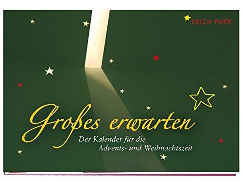 Großes erwarten: Der Kalender für die Advents- und Weihnachtszeit