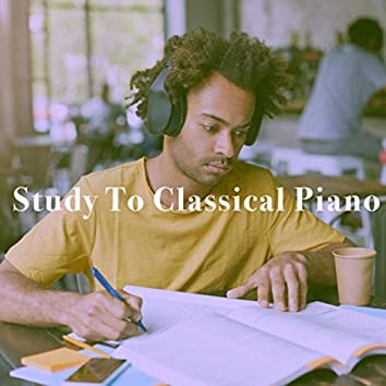Study To Classical Piano