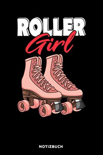 Roller Girl: Notizbuch für Roller Girls | liniert | 120 Seiten | ca. A5 Format (15.24cm x 22.86 cm)