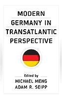 Modern Germany in Transatlantic Perspective