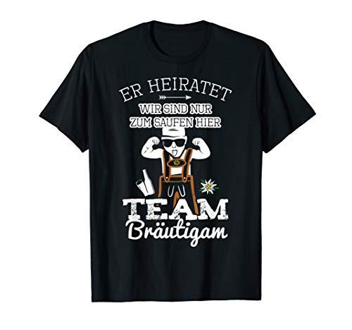 Herren Team Bräutigam JGA Männer Junggesellenabschied Er heiratet T-Shirt