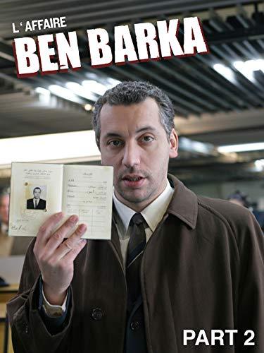 L'Affaire Ben Barka (2ème partie)