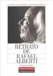 Retrato de Rafael Alberti (Spanish Edition)