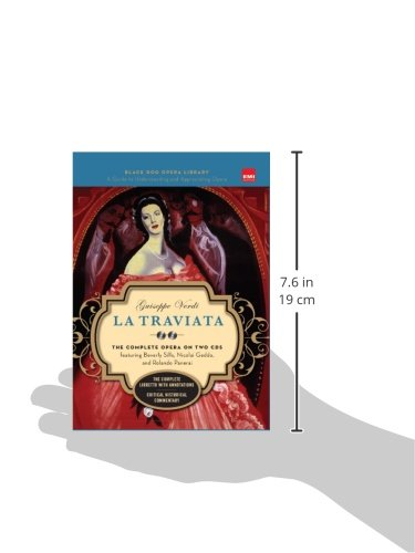 La Traviata: Completely Repackaged and Redesigned (Black Dog Opera Library): The Complete Opera on Two CDs