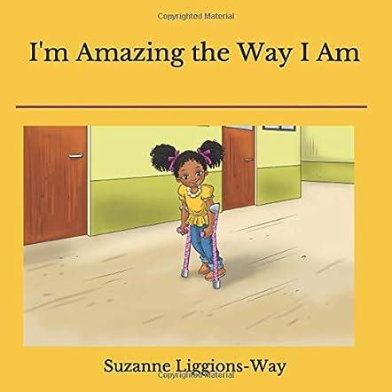 I'm Amazing the Way I Am