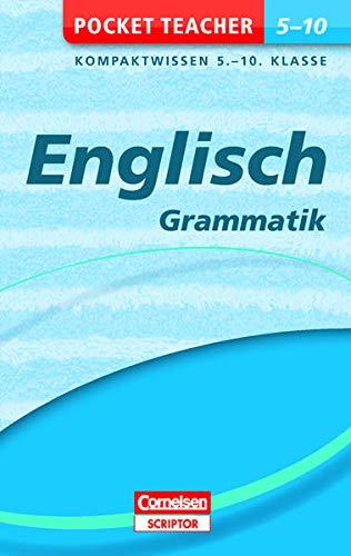 Pocket Teacher Englisch - Grammatik 5.-10. Klasse: Kompaktwissen 5.-10. Klasse