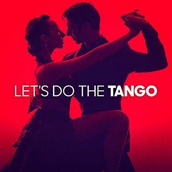 Let's Do the Tango