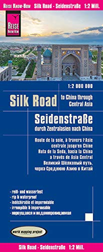 Reise Know-How Landkarte Seidenstraße – Durch Zentralasien nach China (1:1.800.000): world mapping project