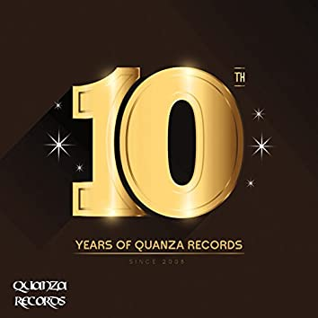 10 Years Of Quanza Records