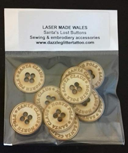 Laser Made Wales 25 x Wooden Buttons Santa Clause Lost Button says Santa Clause North Pole Sewing Embroidery