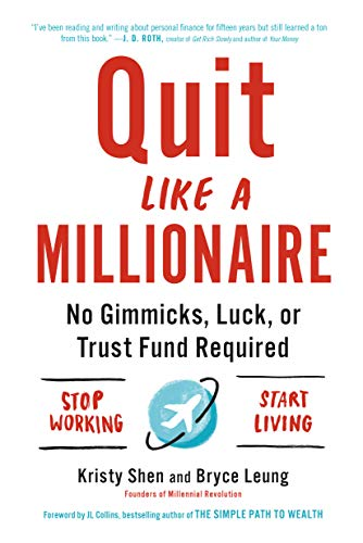 Quit Like a Millionaire: No Gimmicks, Luck, or Trust Fund Required (English Edition)