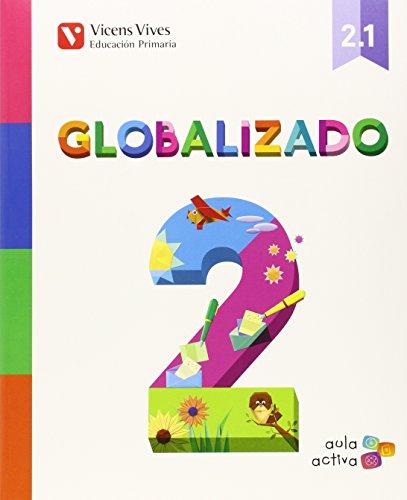 Globalizado 2. Libro 1. Aula Activa - 9788468228594